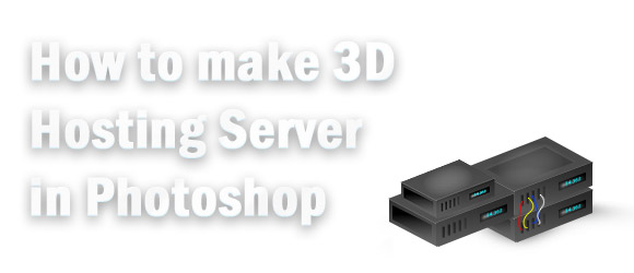 3D-Hosting-Server-Photoshop